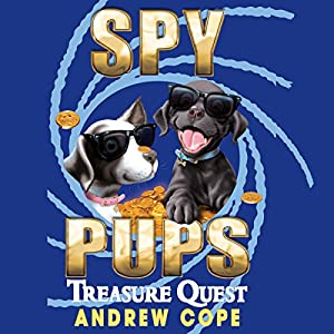 Spy Pups: Treasure Quest Audiobook