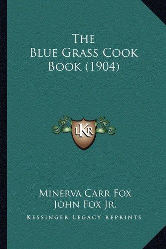The Blue Grass Cook Book (1904)