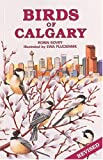 Birds of Calgary (Canadian City Bird Guides) Robin Bovey