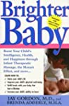 Brighter Baby: Boost Your Child's Int...