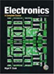 Electronics: A Complete Course (2nd E...