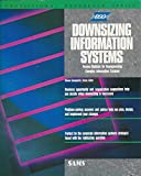 img - for Downsizing Information Systems (Professional reference series) book / textbook / text book