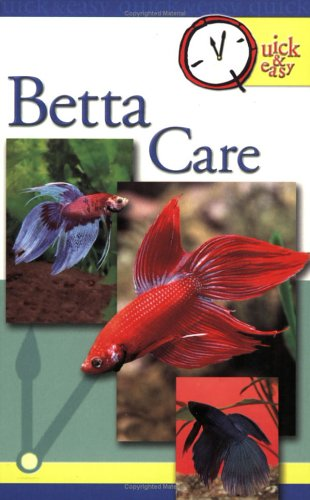 Quick & Easy Betta Care (Quick & Easy (TFH Publications)) (Hamster Recipe Book compare prices)