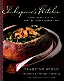 img - for Shakespeare's Kitchen: Renaissance Recipes for the Contemporary Cook book / textbook / text book