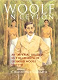 Woolf in Ceylon (0006395252) by ONDAATJE, CHRISTOPHER