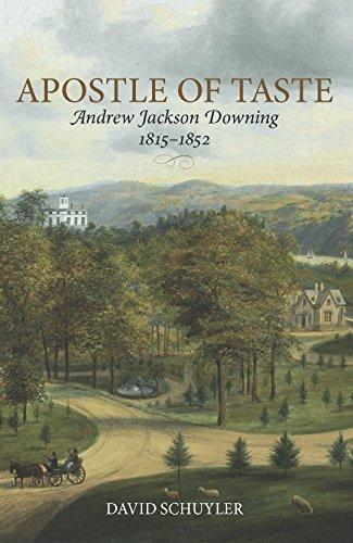 Apostle of Taste: Andrew Jackson Downing, 1815-1852 PDF