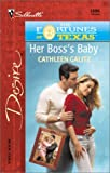 img - for Her Boss's Baby (The Fortunes of Texas: The Lost Heirs) (Silhouette Desire, No. 1396) book / textbook / text book