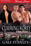 Claiming Korey [Urban Affairs 2] (Sir...