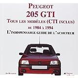 PEUGEOT 205 GTI, l indispensable guide de l'acheteur