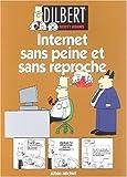 "Afficher ""Dilbert. n° 9<br /> Internet sans peine et sans reproche"""