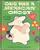 img - for Gus Was a Mexican Ghost - Illustrated by Seymour Fleishman book / textbook / text book
