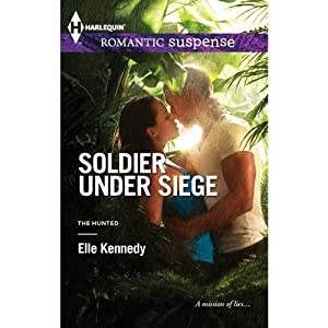 Soldier Under Siege | [Elle Kennedy]