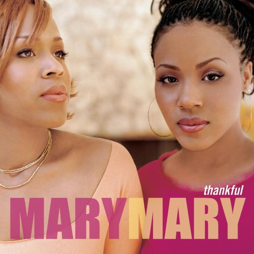 Mary Mary - Thankful MaryMary - Zortam Music