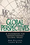 Global Perspectives: A Handbook for Understanding Global Issues (2nd Edition) (0131892606) by Kelleher, Ann