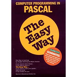 Computer Programming in PASCAL the Easy Way