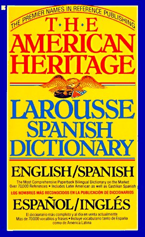 The American Heritage Larousse Spanish Dictionary, American Heritage Editors