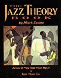 The Jazz Theory Book (1883217040) by Mark Levine