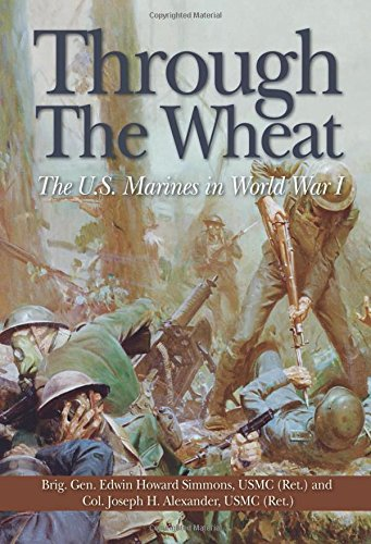 Through the Wheat: The U.S. Marines in World War I