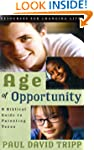 Age of Opportunity: A Biblical Guide...