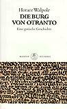 Die Burg von Otranto. Eine gotische Geschichte