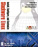 img - for Install, Configure, and Customize Slackware LINUX (with CD-ROM) book / textbook / text book
