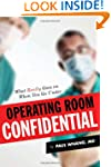 Operating Room Confidential: What Rea...