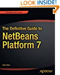 The Definitive Guide to NetBeans Plat...