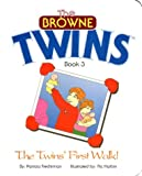 The Twins' First Walk! (The Browne Twins) - Book 3