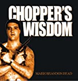 Chopper's Wisdom (1844541835) by Read, Mark Brandon