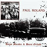 Danse Macabre/Burnt Orchids By Paul Roland (2010-02-15)