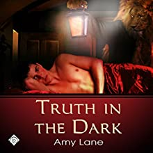 Truth in the Dark (       UNABRIDGED) by Amy Lane Narrated by Nick J. Russo