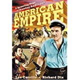 American Empire ~ Richard Dix
