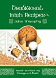 TRADITIONAL IRISH RECIPES: HAND-SCRIBED BY MARGARET BATT (0862811147) by JOHN MURPHY