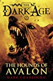 Hounds of Avalon, The (The Dark Age Book 3)