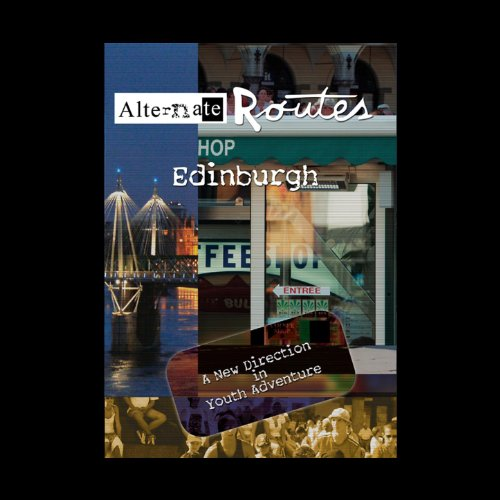 Alternate Routes Edinburgh