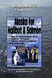 Alaska For Salmon & Halibut