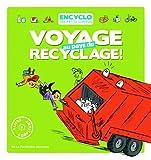 "Afficher ""Voyage au pays du recyclage"""