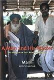 A Man and His Master: My Years with Yogi Ramsuratkumar