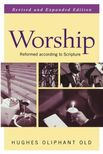 Worship, JOHN E. BURKHART