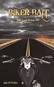 Biker Bait: The Lost Souls MC Series