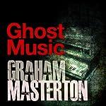 Ghost Music | Graham Masterton