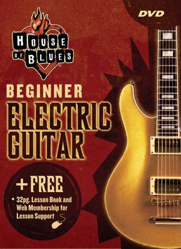 House of Blues - Learn To Play Beginner Electric Guitar [2005] [DVD]