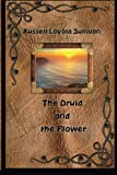 img - for The Druid and the Flower book / textbook / text book