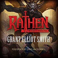 Rathen: The Legend of Ghrakus Castle Audiobook by Grant Smith Narrated by Chris MacDonnell