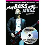 """Play Bass with"""" Muse""""by Muse"""