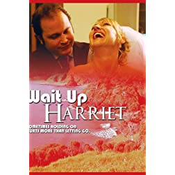 Wait Up Harriet
