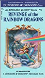 Revenge of the Rainbow Dragons (An Endless Quest Book, 6) (Pick A Path to Adventure) (0880380217) by Estes, Rose