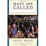 Many Are Called: Rediscovering the Glory of the Priesthood ~ Scott Hahn