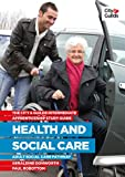 Geraldine Donworth The City and Guilds Apprenticeship Workbook Intermediate Health and Social Care