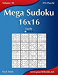 Mega Sudoku 16x16 - Facile - Volume 3...